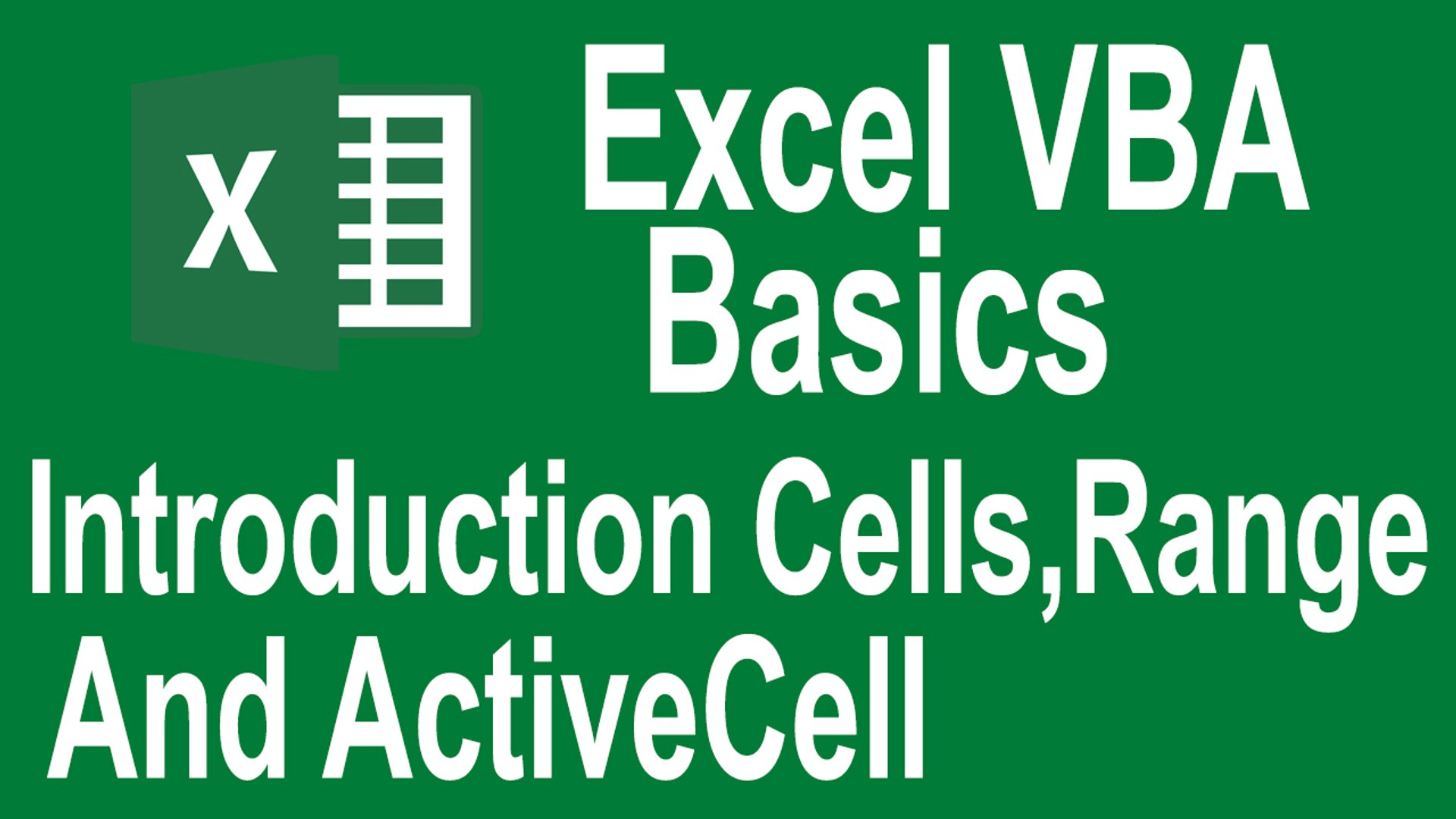 Excel VBA Programming Basics Tutorial # 2 | Introduction to Cells,Range and  ActiveCell