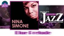 Nina Simone - Blue Prelude (HD) Officiel Seniors Jazz