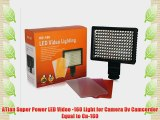 ATian Super Power LED Video -160 Light for Camera Dv Camcorder Equal to Cn-160