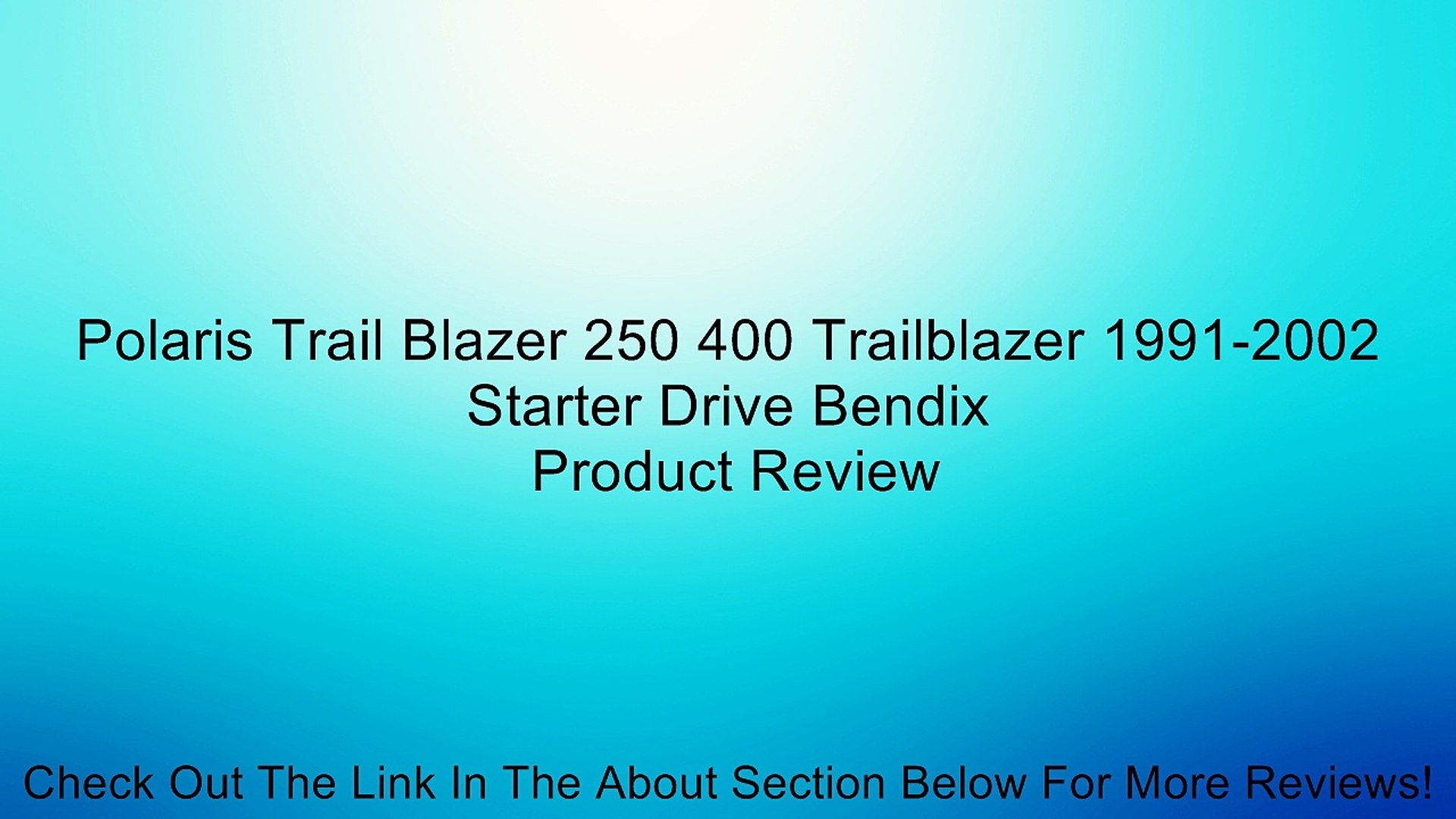 Polaris Trail Blazer 250 400 Trailblazer 1991-2002 Starter Drive Bendix  Review