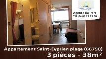 A vendre - appartement - Saint-Cyprien plage (66750) - 3 pièces - 38m²