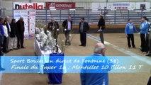 Récompenses, troisième étape du Super 16, Sport Boules, Fontaine 2015