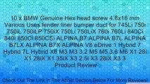 10 x BMW Genuine Hex head screw 4.8x16 mm Various Uses fender liner bumper duct for 745Li 750i 750iL 750iLP 750iX 750Li 750LiX 760i 760Li 840Ci 840i 850Ci 850CSi ALPINA B7 ALPINA B7L ALPINA B7LX ALPINA B7X ALPINA V8 eDrive 1 Hybrid 7 Hybrid 7L Hybrid X6 M