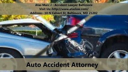 Atas Marc J - Accident Lawyer Baltimore : Personal Injury
