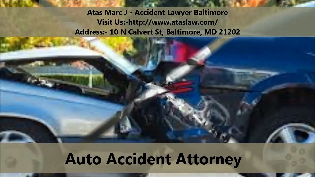Atas Marc J – Accident Lawyer Baltimore :  Personal Injury Lawyers In Baltimore, MD