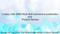 Lockey USA 2950 Hook Bolt mechanical pushbutton lock Review