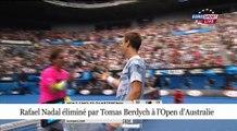 Rafael Nadal s'incline face à Tomas Berdych en quart de finale de l'Open d'Australie