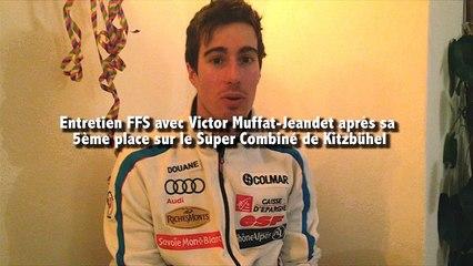 Interview de Victor Muffat-Jeandet après sa 5ème place en Super Combiné à Kitzbühel - Vidéo FFS
