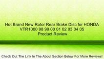 Hot Brand New Rotor Rear Brake Disc for HONDA VTR1000 98 99 00 01 02 03 04 05 Review
