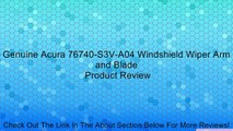 Genuine Acura 76740-S3V-A04 Windshield Wiper Arm and Blade Review