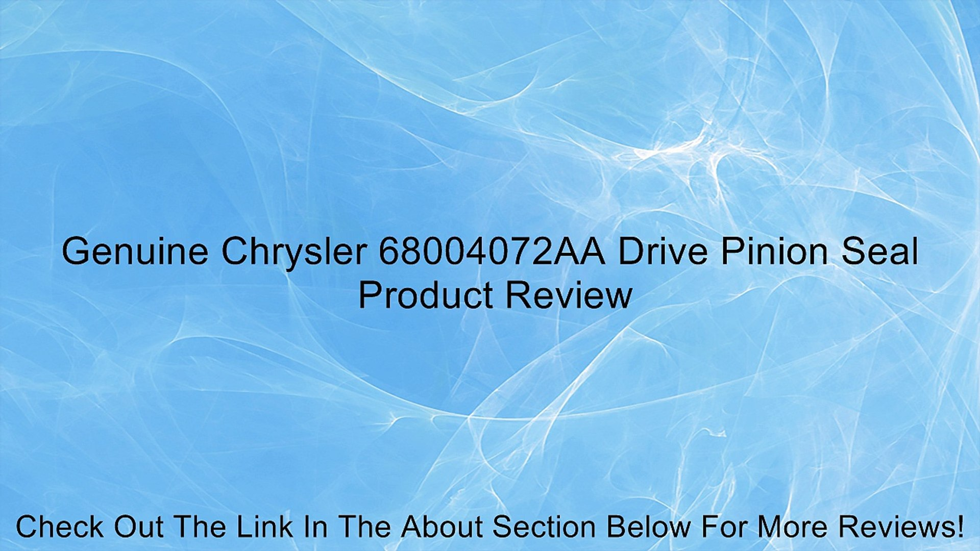Genuine Chrysler 68004072AA Drive Pinion Seal