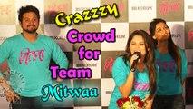 Fans Go Mad For Team Mitwaa -Sonalee Kulkarni, Swapnil Joshi, Prarthana Behere