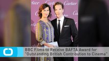 """BBC Films to Receive BAFTA Award for """"Outstanding British Contribution to Cinema"""""""