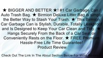★ BIGGER AND BETTER ★! #1 Car Garbage Can / Auto Trash Bag. ★ Birmion Deluxe Litter Bag is simply the Better Way to Stash Your Trash. ★ This Birmion Car Garbage Can is Stylish, Durable, Totally Leakproof and Is Designed to Keep Your Car Clean and Tidy. ★