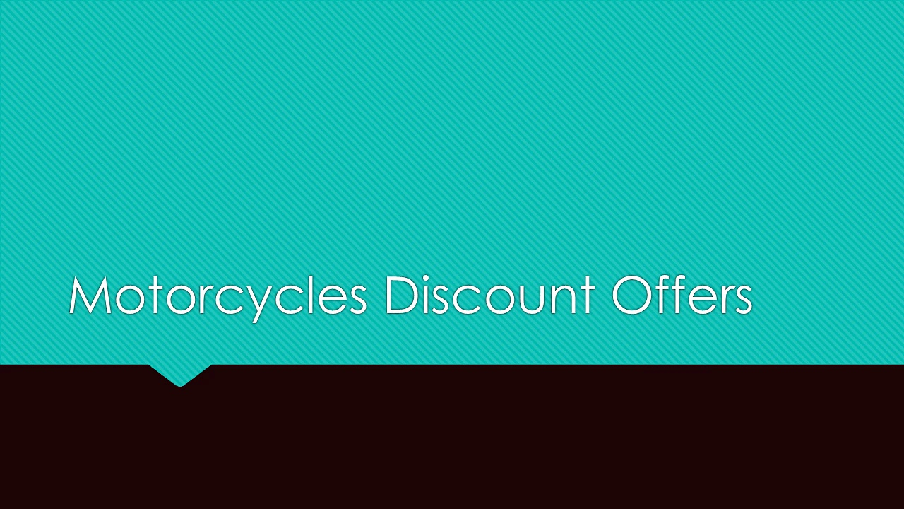 Motorcycles Discount Offers