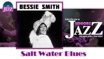 Bessie Smith - Salt Water Blues (HD) Officiel Seniors Jazz