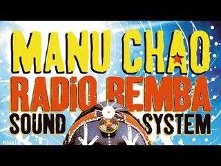 Manu Chao - Radio Bemba (Live)