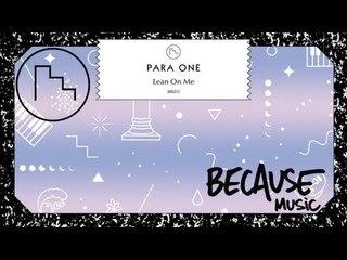 Para One - Lean On Me (Salva Remix)