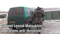 """Leonid Matyukhin : les séparatistes, """"des terroristes et des bandits"""""""