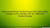 Motorcycles Power Socket Power Port USB Cables Charger Fit For Yamaha YZF R1 1999-2001 Review