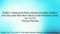 EUBUY Waterproof Men's Motorcycle Bike Outdoor Anti Slip Sole Rain Boot Shoe Cover Protective Gear(us 12-13) Review