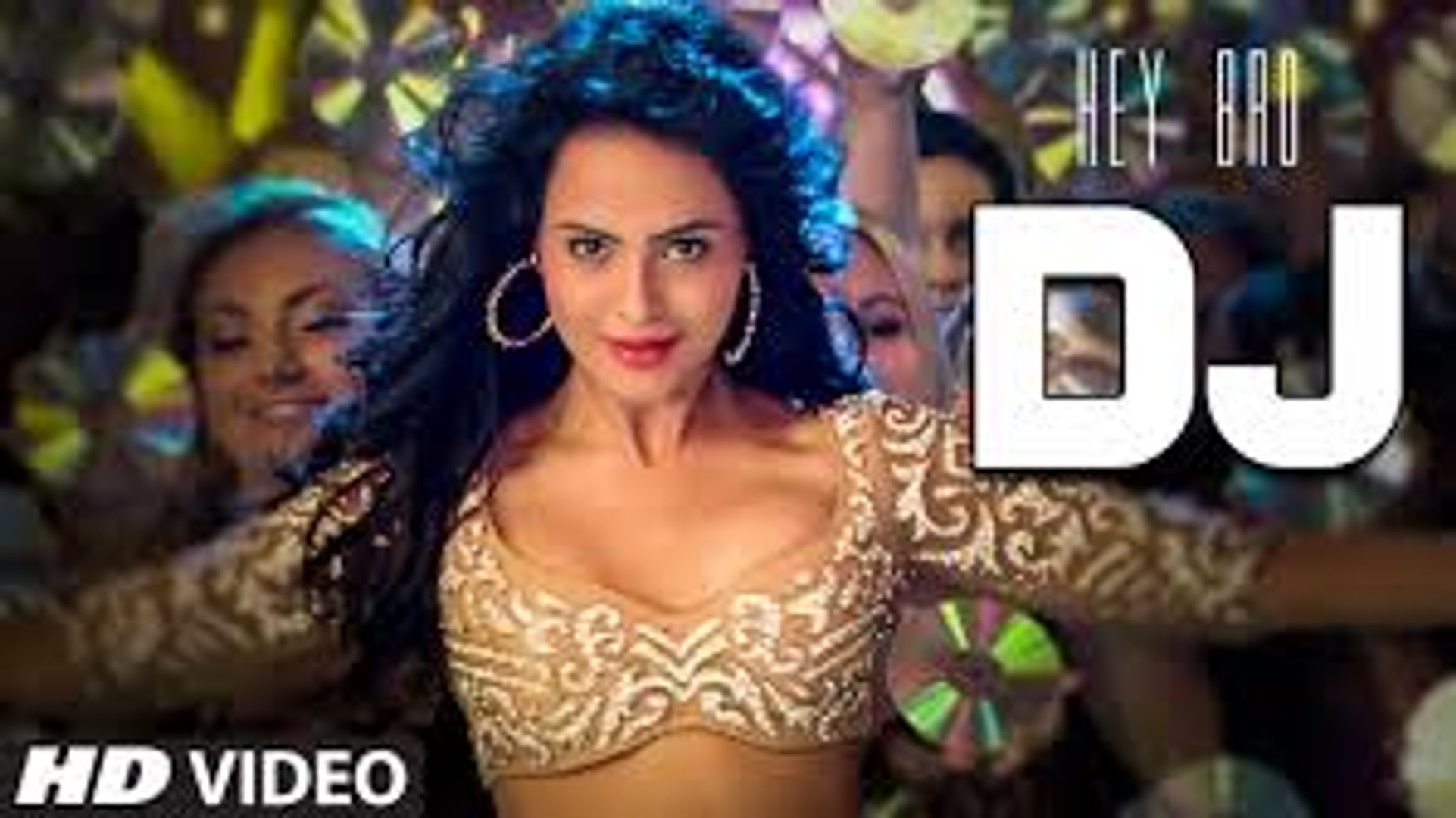 DJ Video Song (Hey Bro) Full HD