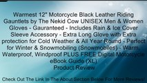 "Warmest 12"" Motorcycle Black Leather Riding Gauntlets by The Nekid Cow UNISEX Men & Women Gloves - Gauranteed - Includes Rain & Ice Cover Sleeve Accessory - Extra Long Glove with Extra protection for Cold Weather & All Year Round - Perfect for Winter & Sn"