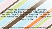 Dayincar 1pc Black Oxford Fabric Lightweight Multipurpose Car SUV Organizer Folding Collapsible Foldable Cargo Storage Box Bag Case Car Boot w/ Rope Handles For Travel Vocation Trip Camping New Review