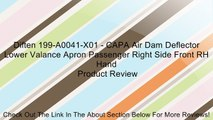 Diften 199-A0041-X01 - CAPA Air Dam Deflector Lower Valance Apron Passenger Right Side Front RH Hand Review