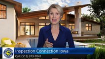 Inspection Connection Iowa Des Moines         Superb         Five Star Review by Chuck S.