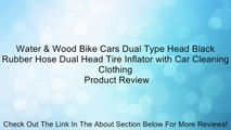 Water & Wood Bike Cars Dual Type Head Black Rubber Hose Dual Head Tire Inflator with Car Cleaning Clothing Review