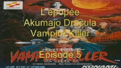 L'épopée : Akumajo Dracula Vampire Killer - Episode 5 (Megadrive Jap)