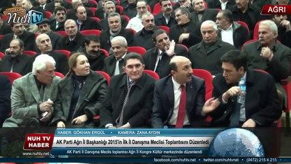 AK Parti Ağrı İl Başkanlığı 2015'in İlk İl Danışma Meclisi Toplantısını Düzenledi