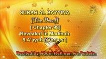 SURAH AL BAYYINAH [Chapter 98] Recited by AbdulRahman As Sudais