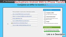 Backuptrans Android SMS to iPhone Transfer Key Gen - Download Now