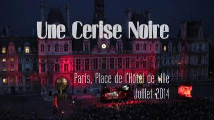 Une Cerise Noire à Paris, Place de l'Hôtel de Ville - juillet 2014 (Art'R)