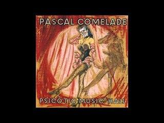 Pascal Comelade - Un Train Direct Pour Charenton