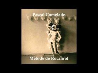 Pascal Comelade - Com Un Rossinyol Amb Mal De Queixal
