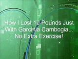 How to Lose Weight Fast - Buy Garcinia Cambogia - Best Weight Loss Pills - Garcinia Cambogia Reviews