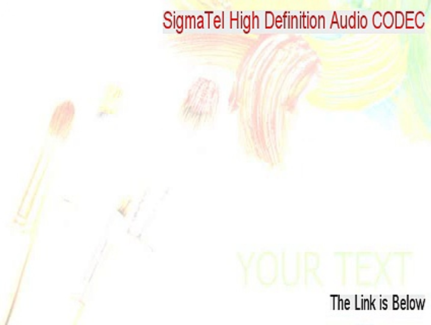 SIGMATEL HIGH DEF AUDIO DRIVERS FOR WINDOWS DOWNLOAD