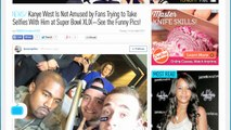 Kanye West Is Not Amused by Fans Trying to Take Selfies With Him at Super Bowl XLIX