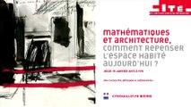 Mathématiques et Architecture, comment repenser l'espace habité aujourd'hui ?