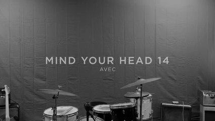 MIND YOUR HEAD 14 - Teaser