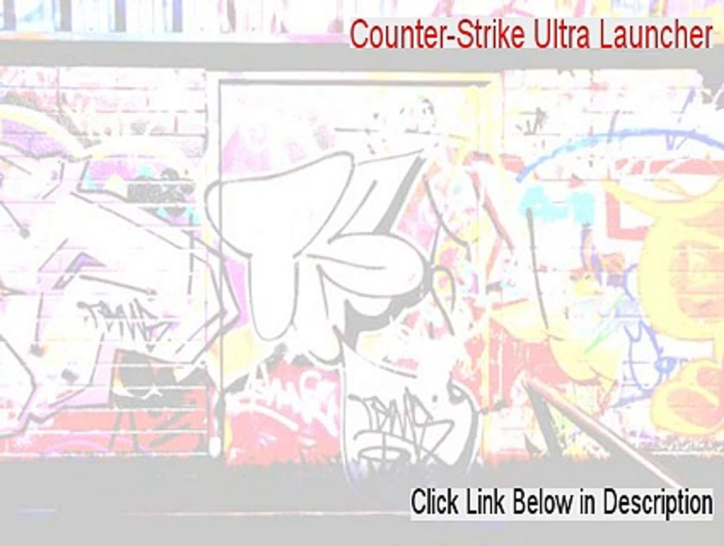 Counter-Strike Ultra Launcher Full Download [Counter-Strike Ultra Launchercounter-strike ultra launc