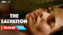 'The Salvation' Official US Release Trailer #1 (2015) Eva Green, Mads Mikkelsen Movie HD (1)