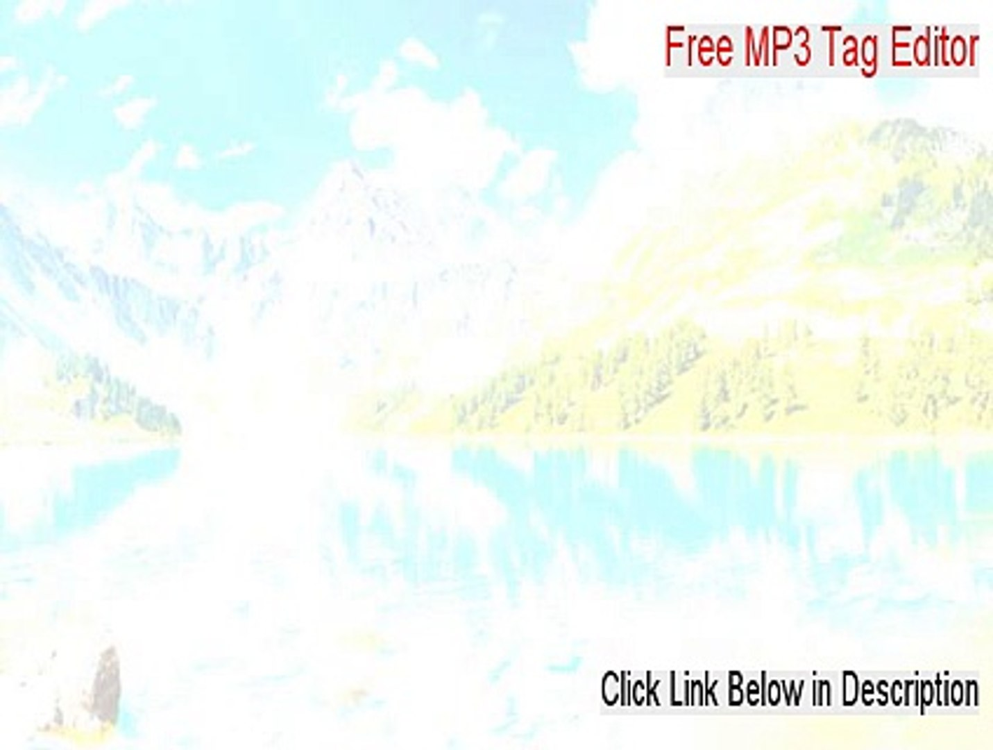 Free MP3 Tag Editor Key Gen - Download Here [2015]
