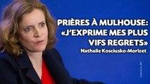 Prières à Mulhouse: NKM regrette ses propos inexacts