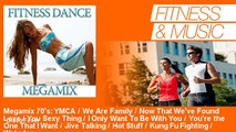 Disco Fever - Megamix 70's: YMCA / We Are Family / Now That We've Found Love / You Sexy Thing / I On