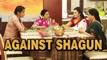 """ Ishita And Her Lady Gang Are Planning Against Shagun 