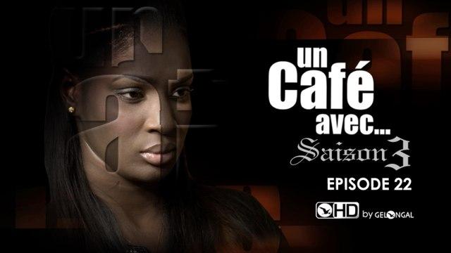 Un Café Avec - Saison 3 Episode N°22